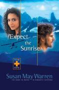 Expect the Sunrise - Warren, Susan May