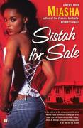 Sistah for Sale - Miasha
