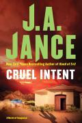 Cruel Intent - Jance, J. A.