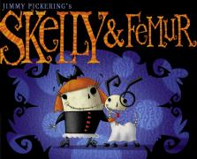 Skelly & Femur - Pickering, Jimmy
