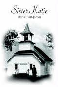 Sister Katie - Hunt-Jorden, Doris