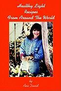 Healthy Light Recipes from Around the World - David, Ana