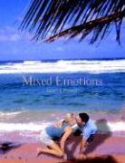 Mixed Emotions - Penwell, James L.
