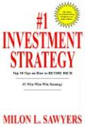 #1 Investment Strategy: Top 10 Tips on How to Retire Rich - Sawyers, Milon L.