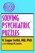 Solving Psychiatric Puzzles - Sethi, V. Sagar