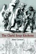The Clarkl Soup Kitchens - Carmen, Mary