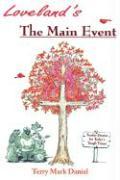 Loveland's: The Main Event - Daniel, Terry Mark
