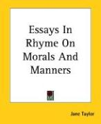 Essays in Rhyme on Morals and Manners - Taylor, Jane