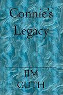 Connie's Legacy - Guth, Jim