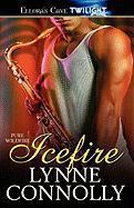 Icefire - Connolly, Lynne