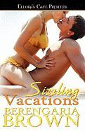 Sizzling Vacations - Brown, Berengaria