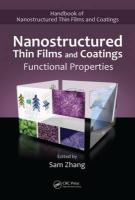 Nanostructured Thin Films and Coatings: Functional Properties