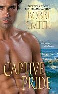Captive Pride - Smith, Bobbi