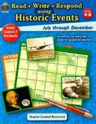 Read-Write-Respond Using Historic Events: July Through December: Grades 4-6 - Aydelott, Jimmie; Buck, Dianna