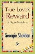 True Love's Reward - Sheldon, Georgie
