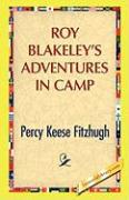 Roy Blakeley's Adventures in Camp - Fitzhugh, Percy Keese