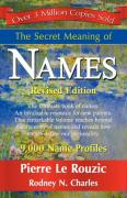 The Secret Meaning of Names - Le Rouzic, Pierre; Charles, Rodney N.