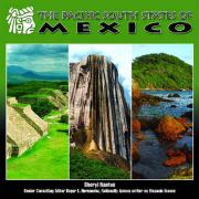 The Pacific South States of Mexico - Nantus, Sheryl