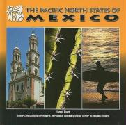 The Pacific North States of Mexico - Burt, Janet