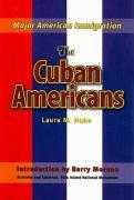 The Cuban Americans - Hahn, Laura M.