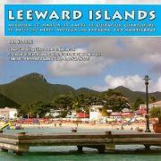 Leeward Islands: Anguilla, St. Martin, St. Barts, St. Eustatius, Guadeloupe, St. Kitts and Nevis, Antigua and Barbuda, and Montserrat - Kozleski, Lisa