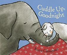 Cuddle Up, Goodnight - Cleminson, Katie