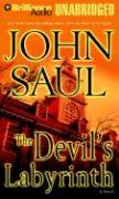 The Devil's Labyrinth - Saul, John