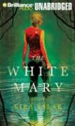 The White Mary - Salak, Kira