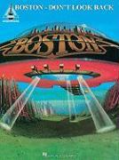 Boston: Don't Look Back