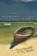 Finding God: Secret Messages of the Bible - Cayce, Richard