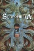 Scopophilia - Parker, Selby