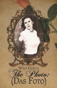The Photo: Das Foto - Garcia, Walt