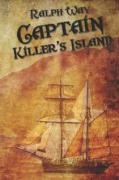 Captain Killer's Island - Way, Ralph