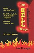The Hell Trilogy - Flanagan, Fred