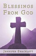 Blessings from God - Shacklett, Jennifer
