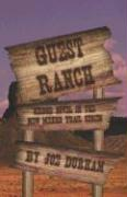Guest Ranch: Second Novel in the New Mexico Trail Series - Durham, Joe