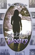 A Life of Poetry - Main, Emily E.