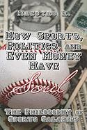 How Sports, Politics, and Even Money Have Soul: The Philosophy of Sports Salaries - Maestro R