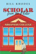 Scholar from the Holler - Rhodes, Bill
