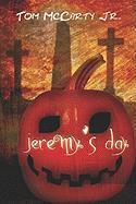 Jeremy's Day - McCarty, Tom, Jr.