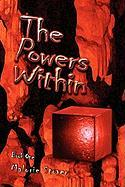 The Powers Within: Book One - Stover, Malorie