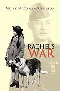 Rachel's War - Robinson, Molly McCaslin