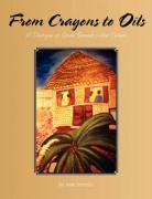 From Crayons to Oils - Semedo, Joan