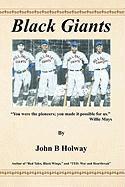 Black Giants - Holway, John B.