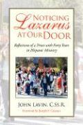 Noticing Lazarus at Our Door - Lavin, John