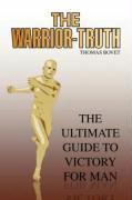 The Warrior-Truth - Bovet, Thomas
