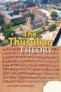The Thusulian Theory - Sharfner, Richard