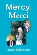 Mercy, Merci - Edwards, Jean
