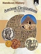 Hands-On History: Ancient Civilizations Activities - Sundem, Garth; Pikiewicz, Kristi
