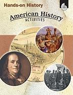 Hands-On History: American History Activities - Sundem, Garth; Pikiewicz, Kristi